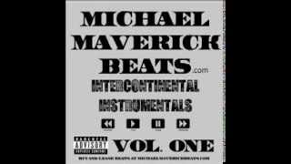 Michael Maverick Beats - Poppin Bottles Instrumental - Intercontinental Instrumentals Vol. 1