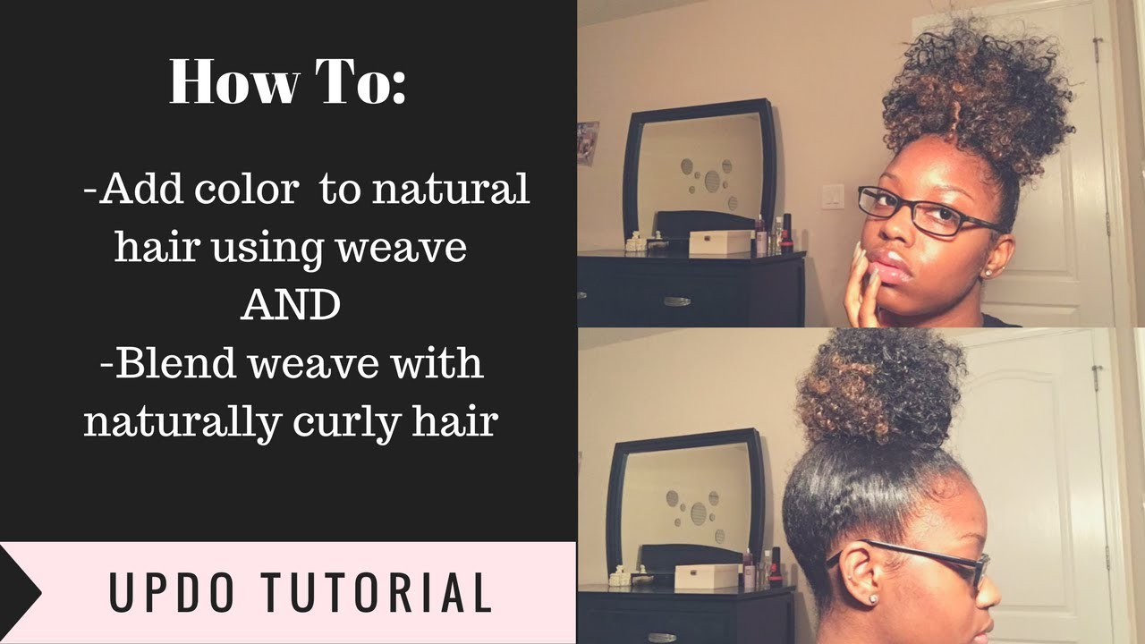 How to add color to natural hair using weave and blend weave with how to add color to natural hair using weave and blend weave with natural hair pmusecretfo Images