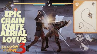 Shadow Fight 3 Epic CHAIN KNIFE AERIAL LOTUS
