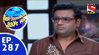 Badi Door Se Aaye Hain - बड़ी दूर से आये है - Episode 287 - 15th July, 2015