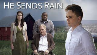 He Sends Rain (2017) | Full Movie | Zachary Bortot | Kelly Helgeson | Antoine McKay | Jeff Dull