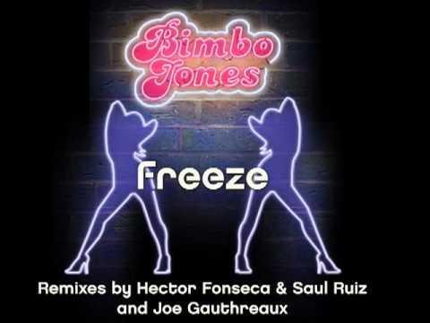 Bimbo Jones - Freeze (Joe Gauthreaux 2010 Remix)