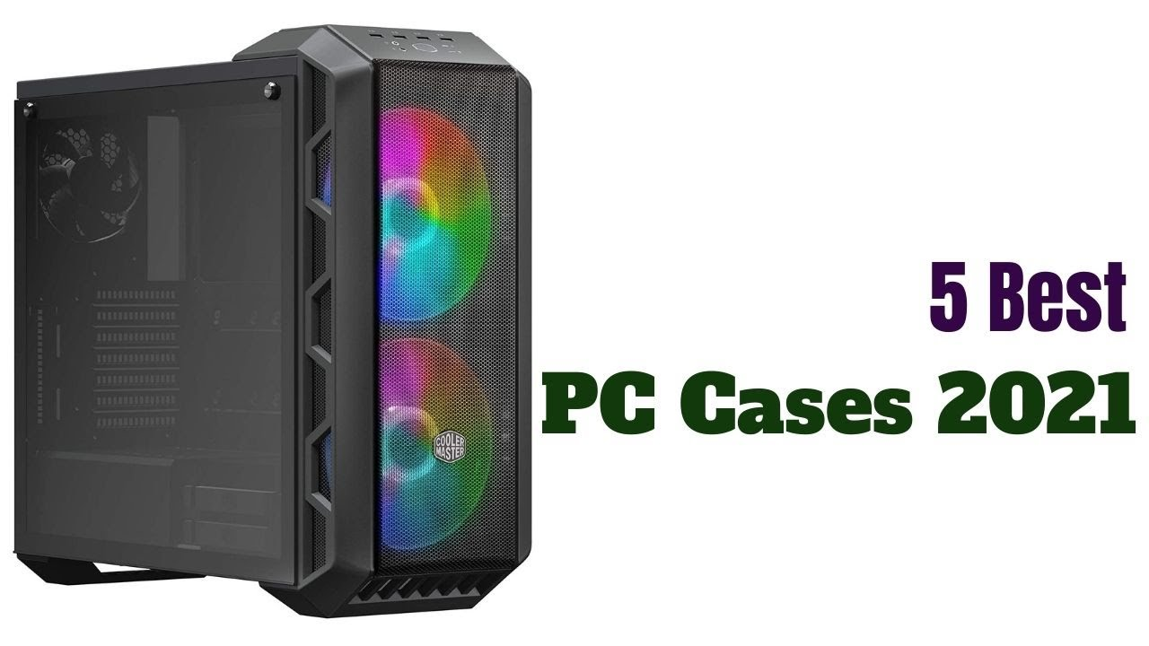 Best Airflow Case 2020.5 Best Budget Pc Cases 2020