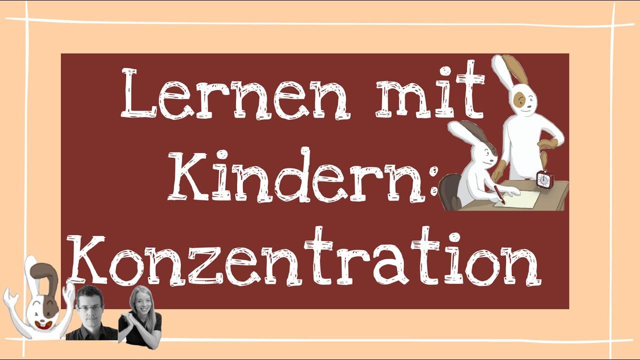 Konzentrationsübungen für Kinder Kompetenzen spielerisch stärken