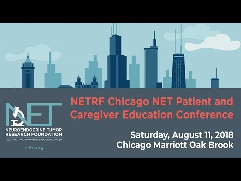 NETRF Chicago NET Patient and Caregiver Education Conference 2018
