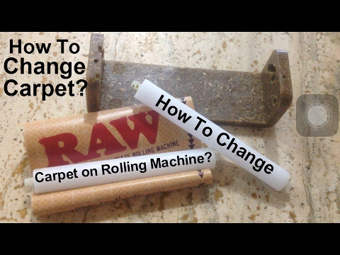 How To Change Carpet On Rolling Machine RAW