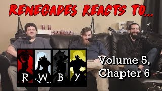 Renegades React to... RWBY - Volume 5, Chapter 6