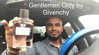 Gentlemen Only by Givenchy Fragrance Review | My Most Complimented Fragrance of All Time