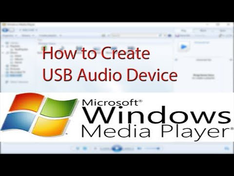 How To Use Media Player To Create USB Audio Device