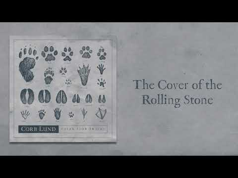 """Corb Lund - """"The Cover Of The Rolling Stone"""" (feat. Hayes Carll) [Audio Only]"""