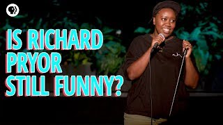 Why Richard Pryor is still funny