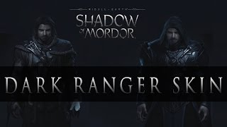 "Middle-Earth Shadow of Mordor - ""Dark Ranger Skin"" (Outfits Showcase)"