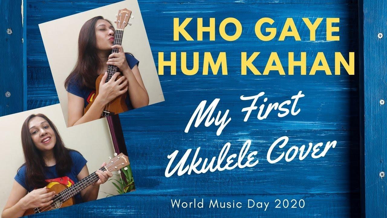 Kho Gaye Hum Kahan l Ukulele Cover l Jasleen Royal l Prateek Kuhad l Baar Baar Dekho l Isha Arora