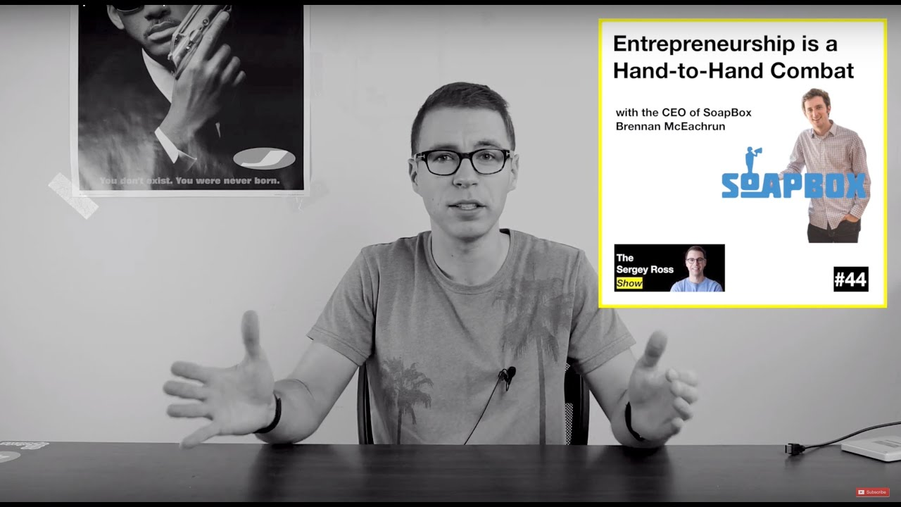 SRS #44 - Entrepreneurship is a Hand-to-Hand Combat