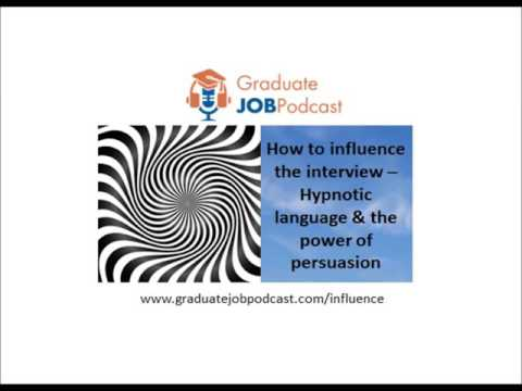 Hypnotic language & the power of persuasion - (How to Influence the Interview - Chris Delaney #28)