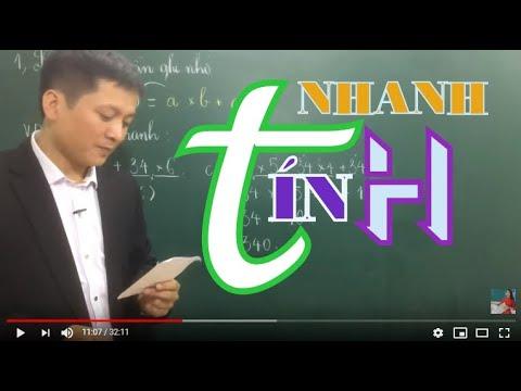 [Toán nâng cao lớp 2- 3- 4- 5] Các dạng toán TÍNH NHANH- Phần 1- Thầy  Khải- SĐT: 0943734664