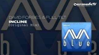 David Forbes & Full Tilt - Incline (Original Mix)
