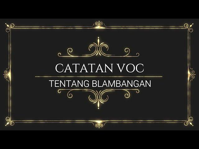 Catatan VOC tentang Blambangan (Bagian 1)