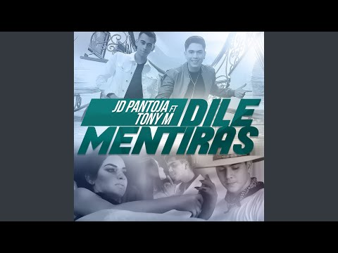 Dile Mentiras (feat. Tony M)