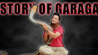 STORY OF GARAGA THE KING COBRA | BERAWAL DARI SINI KISAH GARAGA DIMULAI
