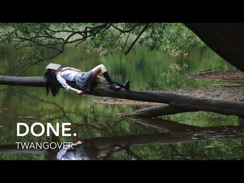 Done. - Twangover | Home Recordings