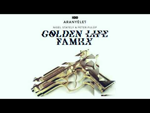 Nigel Stately feat. Peter Fulop - Golden Life Family