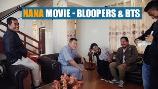 Bloopers and Behind the scenes from Nana Movie | Dreamz Unlimited