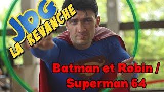 JdG La revanche - Batman et Robin ou Superman64