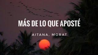 Más De Lo Que Aposté - Aitana, Morat (LETRA/LYRICS)