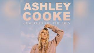 Ashley Cooke Jealous Of The Sky