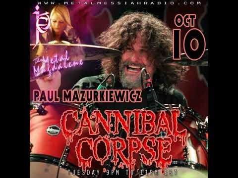 Paul Mazurkiewicz of Cannibal Corpse interview with  The Metal Magdalene