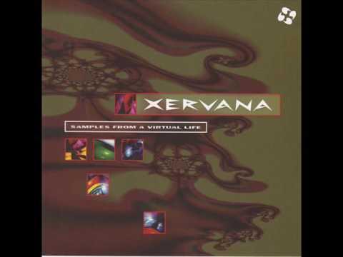 Xervana - Samples from a Virtual Life [Full album]