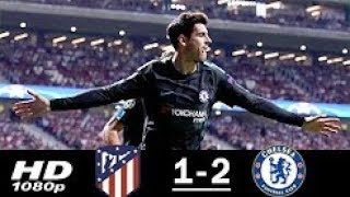 Atletico Madrid vs Chelsea 1-2 Highlights & Goals  - 27 Sep 2017