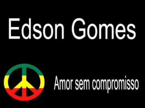 Amor Sem Compromisso - Edson gomes
