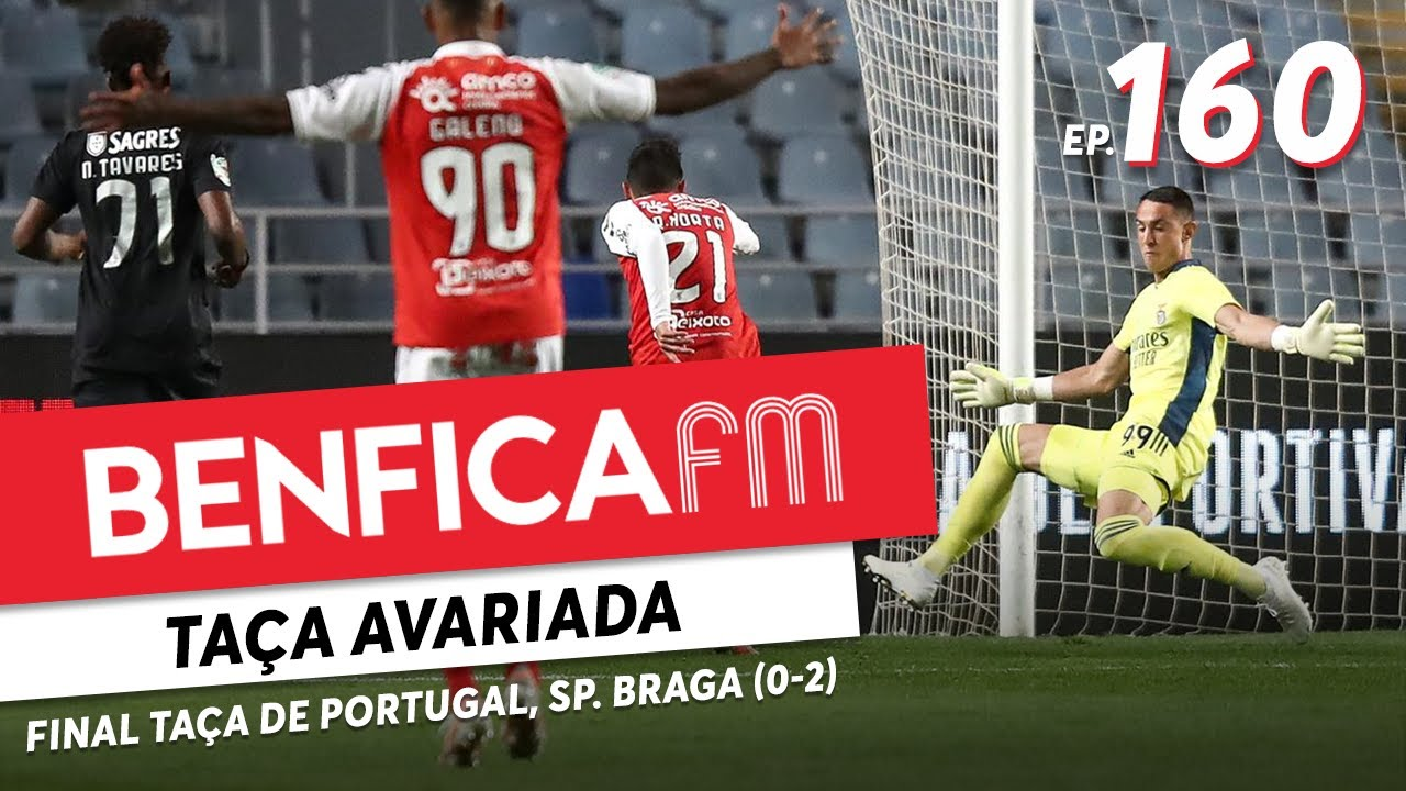 Benfica FM #160 - Final Taça de Portugal, Sp. Braga (0-2)