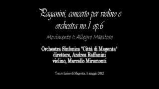 Paganini concerto per violino e orchestra no.1 op.6 in Re maggiore - Marcello Miramonti