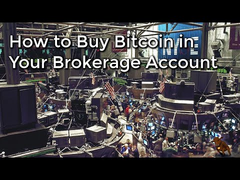 How to Buy Bitcoin in Your Brokerage Account