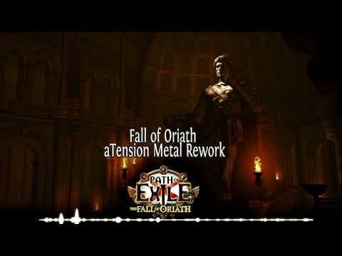 Path of Exile - Fall of Oriath Theme (aTension Metal Rework)
