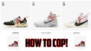 How to Cop Nike x Off-White on Nike SNKRS!! (11/20)