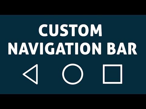 Custom Navigation Bar - Navbar Customize 2 Apk Download