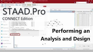 Moving To STAAD.Pro CONNECT Edition: 05 Perform An Analysis And Design