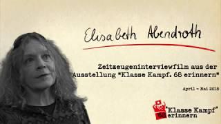 """Interview Ausstellung """"Klasse Kampf - '68 erinnern"""":  Elisabeth Abendroth"""
