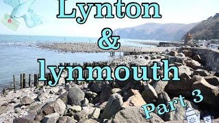 Lynton & Lynmouth (part 3): Minehead, Exmoor National Park and a Rocky Adventure!