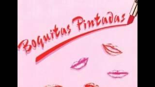 Boquitas Pintadas - No puedo olvidarlo