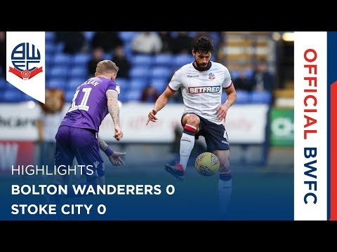 HIGHLIGHTS | Bolton Wanderers 0-0 Stoke City