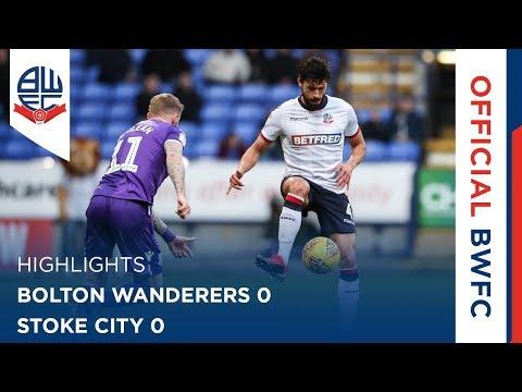 HIGHLIGHTS | Bolton Wanderers 0-0 Stoke City