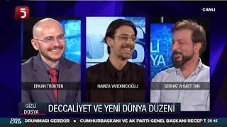 Deccaliyet ve Yeni Dünya Düzeni - Gizli Dosya - 21.09.2019