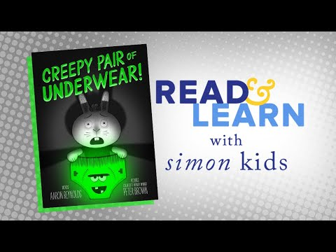 Creepy Pair of Underwear! Read-Aloud with Author Aaron Reynolds | Read & Learn with Simon Kids