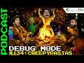Debug Mode #134: Creepypastas - Podcast