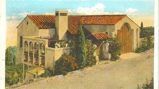 #77 What Happened to RUDOLPH Valentino House 'VILLA VALENTINO' in Hollywood? (10/26/16)